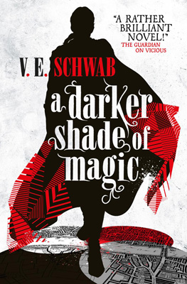 A Darker Shade of Magic (A Darker Shade of Magic, #1)